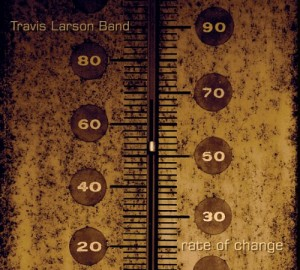 Travis Larson - Rate of Change