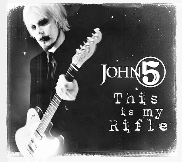 John 5 - This Is My Rifle Single