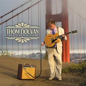 Thom Douvan - All Over Again